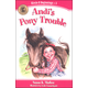 Andi's Pony Trouble Book 1 (Circle C Beginnings)