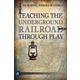 Freedom - Underground Railroad Teacher's Manual