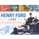 Henry Ford for Kids: His Life and Ideas with 21 Activities