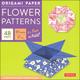 Origami Paper - Flower Patterns