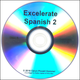 Excelerate Spanish 2 DVD Lessons 17-20