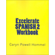 Excelerate Spanish 2 Workbook