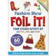 Fashion Show Foil It! Foam Sticker Activity Kit