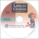 Latin for Children Primer A Chant CD Only: Ecclesiastical Pronunciation