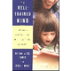 Well-Trained Mind (3rd Edition)