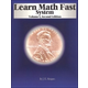 Learn Math Fast System Volume I