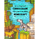 Do-It-Yourself Curriculum Fun-Schooling With Minecraft