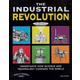 Industrial Revolution: Investigate How Science and Technology Changed the World (Build it Yourself)