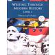 Writing Through Modern History Level 1 Manuscript