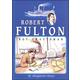 Robert Fulton, Boy Craftsman