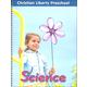Christian Liberty Preschool Science