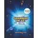 Grammar Galaxy Protostar: Mission Manual Volume 2