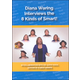 Diana Waring Interviews the 8 Kinds of Smart DVD