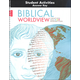 Biblical Worldview Student Activity Manual Answer Key (King James Version)
