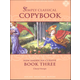 Simply Classical Copybook Cursive Book Three