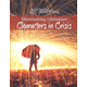 Illuminating Lit: Characters in Crisis Student Text
