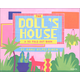 Doll's House: 3-D Foldout Book