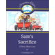 Sam's Sacrifice (Scripture Tales)