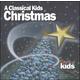 Classical Kids Christmas CD