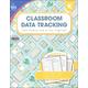 Classroom Data Tracking - Kindergarten