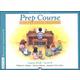 Alfred's Prep Course Level B Lesson Book