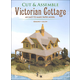 Cut & Assemble Victorian Cottage
