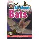 All About Bats (DK Reader Level 1)