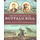Boy Who Became Buffalo Bill: Growing Up Billy Cody in Bleeding Kansas
