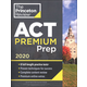 ACT Premium Prep 2020 Edition (8 Practice Tests + Content Review + Strategies)