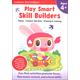 Play Smart Skill Builders Workbook Age 4+