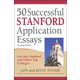 50 Successful Stanford Application Essays (2nd Edition)