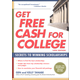 Get Free Cash for College (10th Edition)