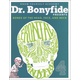 Dr. Bonyfide Presents Bones of the Head, Face, and Neck Book 4