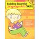 Building Essential Language Arts Skills Grade 3