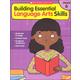 Building Essential Language Arts Skills Grade 6
