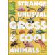 Strange Unusual Gross & Cool Animals (Animal Planet)