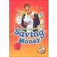 Saving Money (Money Matters Blastoff Readers - Level 2)