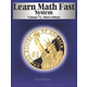Learn Math Fast System Volume VI