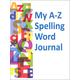 My A-Z Spelling Word Journal