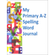 My Primary A-Z Spelling Word Journal