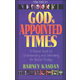 God's Appointed Times: Practical Guide for Understanding and Celebrating the Biblical Holy Days