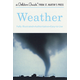 Weather: Fully Illustrated, Authoritative and Easy-to-Use Guide