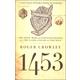 1453:Hly War fr Constntnpl Clash Islam & West