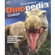 Discovery Dinopedia: Complete Guide to Everything Dinosaur
