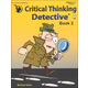 Critical Thinking Detective - Book 2