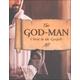 God-Man: Christ in the Gospels Student Manual