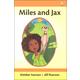 Miles and Jax