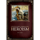 Adventures of Missionary Heroism
