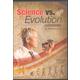 Science vs. Evolution DVD
