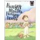 Hungry Mouths, Hungry Hearts (Arch Books)